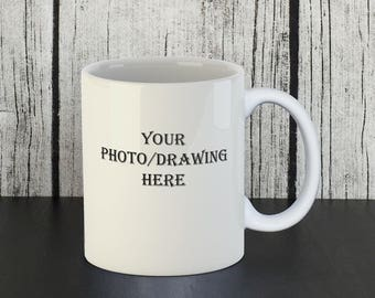 Custom Mug, Custom Picture Mug, Custom Photo Mug, Name Mug, Printed Mug, Personalized Mug, Customized Mug, Coffee Gift, Bridemaids Mug