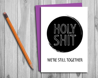 Humorous Anniversary Card/Valentine's Day Card - Instant Download