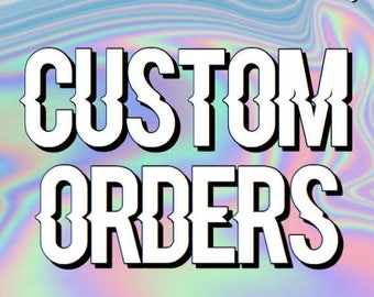 CUSTOM SLIME ORDERS!