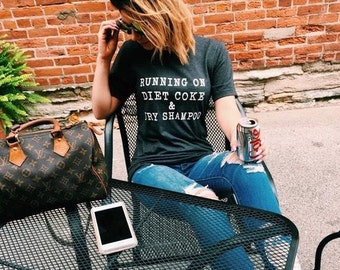 Running on Diet Coke & Dry Shampoo Softstyle Graphic Tee