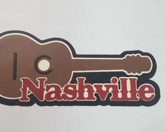 Nashville Title, Die cut, paper piecing for scrapbooking