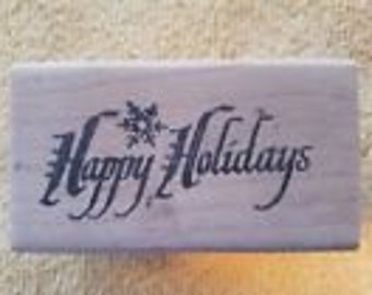 Happy Holidays Rubber Stamp Wood Mounted