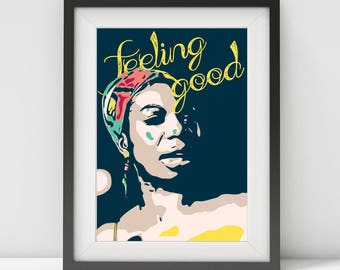 nina simone, nina simone poster, nina simone print-art, nina simone-feeling good, music poster, jazz-blues poster, quote poster, prints