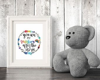 You are my Rainbow after the Storm 8x10 Rainbow Baby Quote Watercolor Print