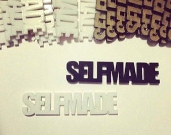 "Laser cut acrylic ""Selfmade"""