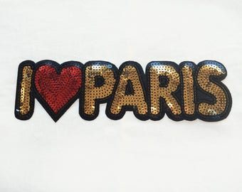 1x Large sequins I LOVE PARIS patch - Iron On  embroidered Applique - heart romantic city monument gold red message - diy project