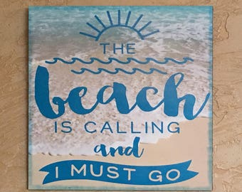 "Custom HOME WALL DECOR ""The Beach is Calling..."""
