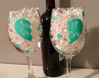 Big Sis/Lil' Sis Wine Glass/Set/Big/Little/Sisters/Sorority/Best Friend/Gift for her/Sibling