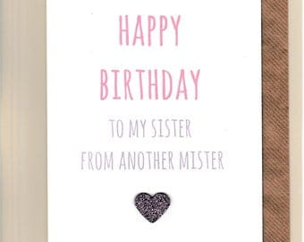 Funny BEST FRIEND Birthday Card/  Bestie / Love / Friends /Humour / BFF / Banter  / Greetingcards  - Sister From Another Mister