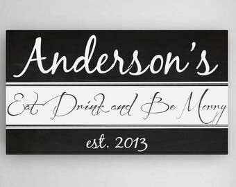 Eat, Drink and Be Merry Personalized Canvas Sign