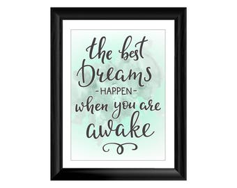 The Best Dreams Happen When You Are Awake Quote Framed Photographic Print