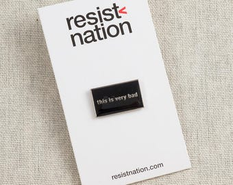 This Is Very Bad Lapel Pin