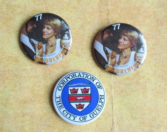 Vintage Pinbacks - 3 Canadian Buttons, Two Kitchener/Waterloo Oktoberfest 1977 Buttons, Corporation Of The City Of Guelph Badge