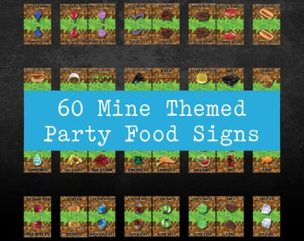 60 Mine Themed Food Signs for Birthday Parties