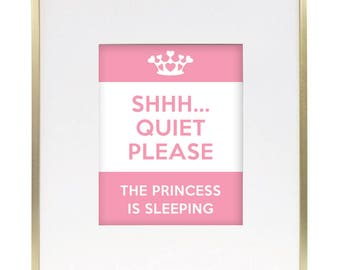 Printable Art // 8x10 Print // Shhh... Quiet, please the princess is sleeping