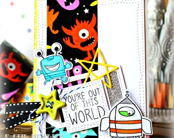 You're Out Of This World ... Handmade Card
