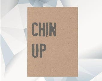 CHIN UP thinking of you card, everyday card, cheer up card, encouragement ,  greeting card