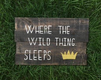 Where The Wild Thing Sleeps - Nursery Sign