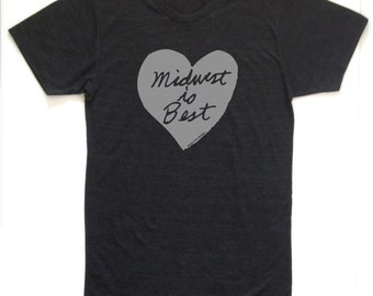 midwest is best, midwest is best tshirt, gray on gray, neutral, unisex tshirt, megan lee designs, free ship, men's gift idea