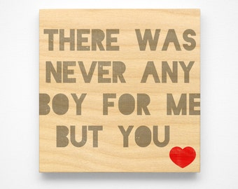 """Valentines Decor- Valentines Gift for Him- Valentines Gift for Boyfriend- Never Any Boy as Loved as You Art Block Sign- 4"""" x 4"""""""
