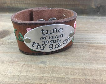 Stamped Leather Cuff--Word Cuff-Tune My Heart to Sing Thy Grace