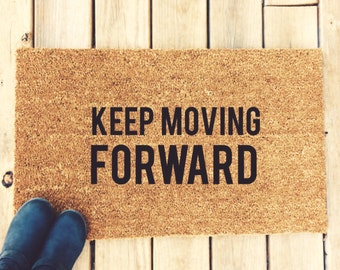 KEEP MOVING FORWARD. Natural CoCo Coir Fiber Modern Tagged Outdoor Welcome Mat Custom doormat