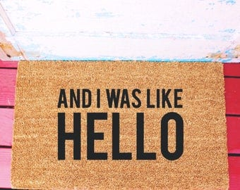 And I Was Like HELLO...Natural CoCo Coir Fiber Modern Tagged Outdoor Welcome Mat Custom doormat