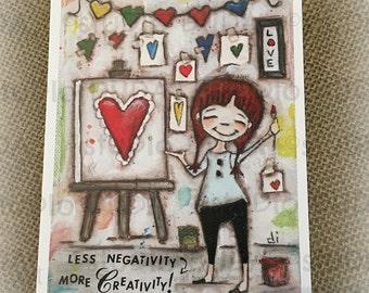 New!  STUDIO DUDA ART mini print/frameable greeting card  on velvety bright paper - More Creativity - 5x7 print