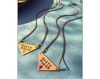 Stay Nasty Necklace - Handstamped - Solid Brass - nickle-free Solid Brass Chain - Nasty Women - Womens Rights - Feminist - Equality - Protes