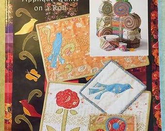 STRIPPIN' ALONG Quilt Book Appliqué Quilts on a Roll Kinsey & Rocamontes