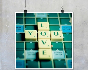 Love You in Scrabble tiles Valentine 12x12 18x18 22x22 inch romantic square Fine Art Photo Print words letters green board game love