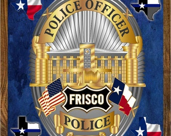 3 Custom Frisco Police Department Badge Plaques