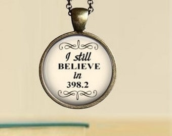 I Still Believe in 398.2 Pendant Necklace, Glass Dome Necklace