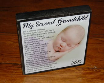 SECOND Grandchild Poem Block- XL Personalized Photo Blocks- Custom made to order with poem quote or scripture