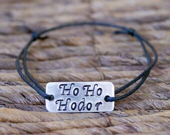 Ho Ho Hodor, Personalized, Engraved Bracelet, Aluminum, Hand Stamped, Couples Bracelet, Message Bracelet, Christmas Gift, Game of Thrones