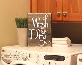 Wash and Dry Laundry Sign -  Quote Saying Distressed Wooden Sign - Wall Sign - Laundry Decor - Home Decor - Wood Signs S265
