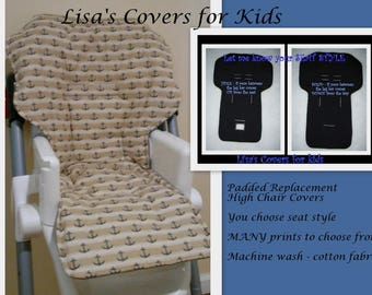 Padded Replacement High Chair cover - Reversible Pick 1 cotton fabric  Universal Size  Fits many brands - Baby Trend Graco Perego Chicco