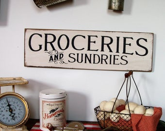 Groceries and Sundries Country Farmhouse wood sign Fixer Upper Style