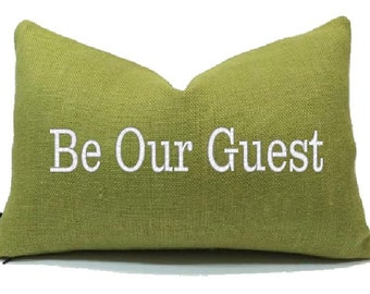 BE OUR GUEST  Embroidered  Pillow Cover Make Your Guest Feel Welcome