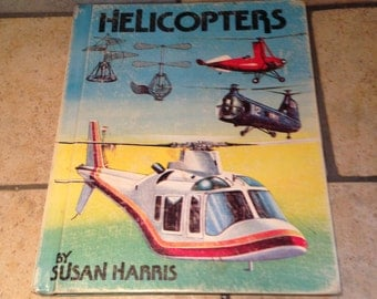 1979 Helicopters - An Easy Read Fact Book Children's Book
