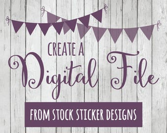 Create a Printable Digital File from ANY Stock Sticker Designs