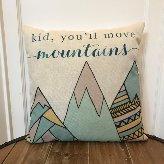 Dr Seuss Kid You Ll Move Mountains: Kid You'll Move Mountains Pillow Cover. Dr Seuss Pillow