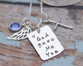 God Gave Me You Necklace, Cross Necklace, Angel Wing Jewelry, Mom Necklace, Mommy Jewelry, Birthstone Necklace, Sterling Silver Hand Stamped