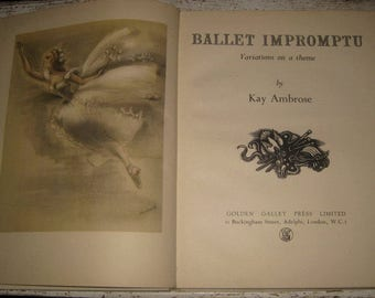 Ballet Impromptu, Variations on a Theme, by Kay Ambrose