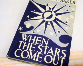 Vintage 1934 ASTRONOMY CONSTELLATION BOOK Guide When the Stars Come Out Robert H. Baker 1954 Reprint