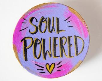 Soul Powered Art Magnet, Lightworker Gift, Motivational Art, Hand Lettered Words, Gift for Friend, Rainbow Art, Spiritual Gift, Inspiration
