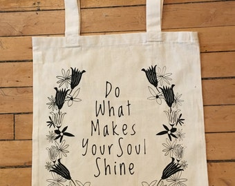 screen printed cotton tote with quote