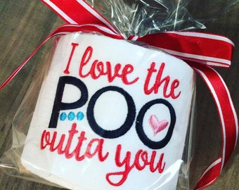 Embroidered Toilet Paper | Love the Poo Outta You | Love | Valentines Gift | Under ten dollars | Handmade | Gift for her | Gift for Him