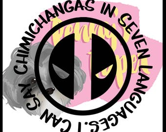 """DeadPool """"I Can Say Chimichangas in Seven Languages"""" VERSION 2 Paper Cut File for silhouette or circut - SVG file - Scrapbooking"""
