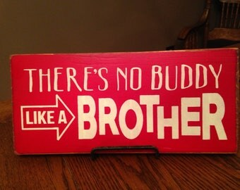 """There is no Buddy Like A BROTHER, Wood Sign, Home Decor, Boys Room, Boy Gift, Brother Gift, Nursery Decor, Baby Boy, Boy Bedroom, 12""""x 5.5"""""""